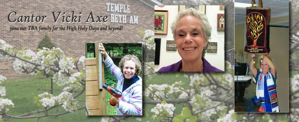 "Images of RabbiCantor Vicki Axe raising a Torah scroll, smiling, and holding a power tool while building. ""Cantor Vicki Axe joins our TBA family for the High Holy Days and beyond!"""